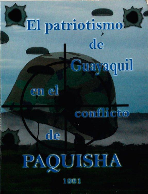 La valentía de Guayaquil en el Conflicto del Paquisha