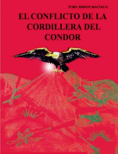 El conflicto de la Cordillera del Cóndor