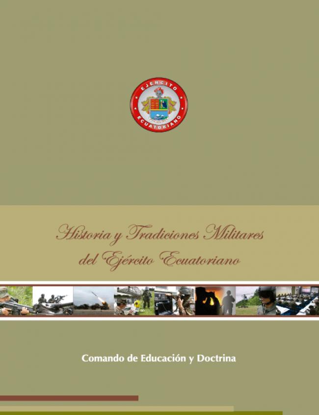 Historia y Tradiciones Ejército Ecuatoriano