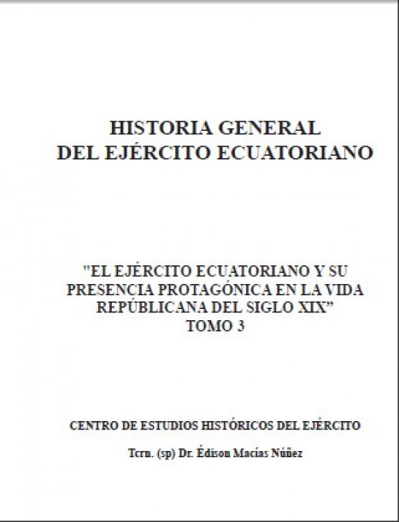 El  Ejército Ecuatoriano y su Presencia Protagónica en la Vida Republicana del Siglo XIX
