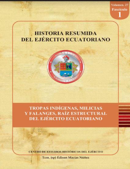 Historia Resumida del Ejército Ecuatoriano