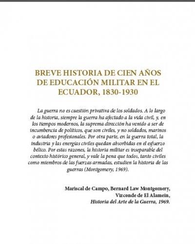 BREVE HISTORIA DE CIEN AÑOS DE EDUCACIÓN MILITAR EN EL ECUADOR