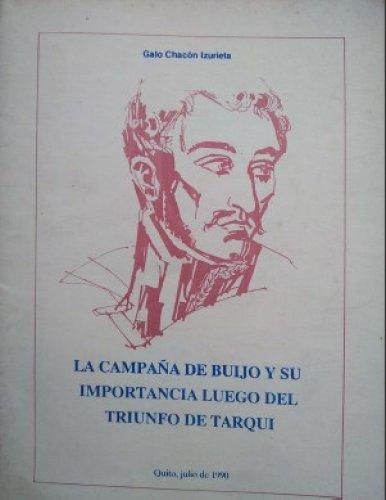 LA CAMPAÑA DE BUIJO Y SU IMPORTANCIA LUEGO DEL TRIUNFO DE TARQUI