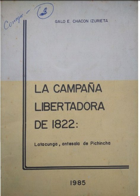 LA CAMPAÑA LIBERTADORA DE 1822
