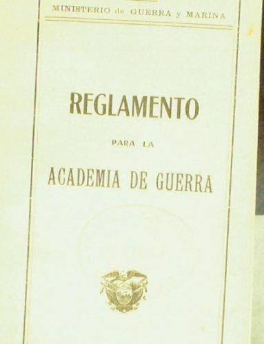 Reglamento para la Academia de Guerra